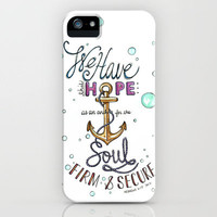 Hebrews 6:19 iPhone Case by Shannon Sutton | Society6