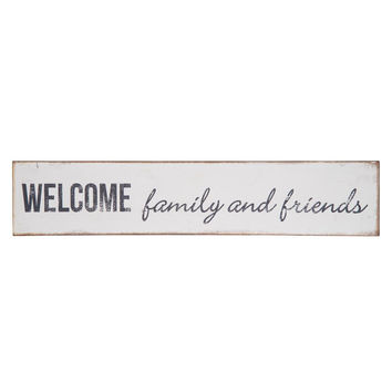 Welcome Family and Friends Wooden Sign