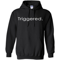 Triggered Shirt Trigger Warning T Shirt Funny Meme Shirt