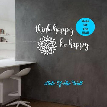 Think happy be happy Wall Decal  namaste Vinyl Sticker Art Decor Bedroom Design Mural living room