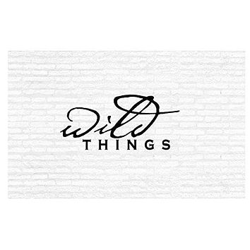 Wild Things Inspirational Words Quote Home Decor Vinyl Wall Art Stickers Decals Graphics