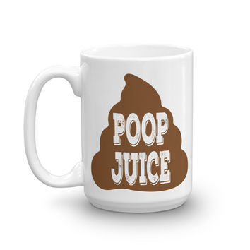 Poop Juice (Coffee Mug)