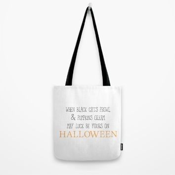 May luck be yours on Halloween Tote Bag by Designs by Zal