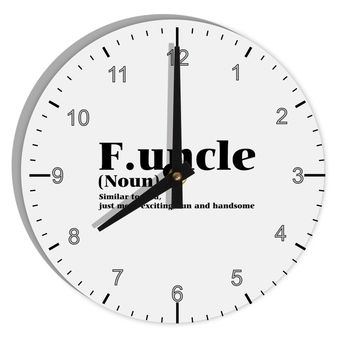 "Funcle - Fun Uncle 8"" Round Wall Clock with Numbers by TooLoud"