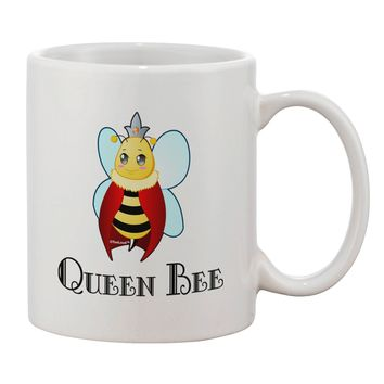 Queen Bee Text Printed 11oz Coffee Mug by TooLoud
