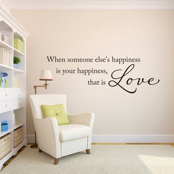 That is Love Wall Decal - Love Decal - Happiness Wall Art - Wall Quote - Large