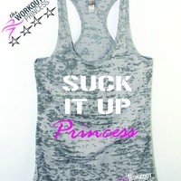 Suck It Up Princess Womens Activewear Tank