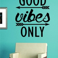 Good Vibes Only Version 2 Quote Decal Sticker Wall Vinyl Art Words Decor