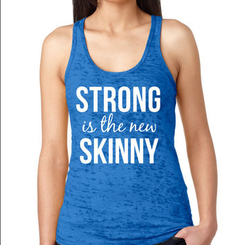 Strong is The New Skinny Burnout Workout Tank Top, ROYAL BLUE Crossfit Tank Top,  Women's Running Tank