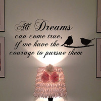 Wall Decals Quote All Dreams can come true, if we have Decal Vinyl Sticker Bird Window Bedroom Hall Home Decor Interior Art Murals MN508