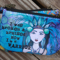 Coin Purse, Change Purse: Warrior Quote