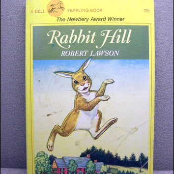 1973 Rabbit Hill by Robert Lawson with ADORABLE Illustrations