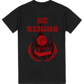 He Reigns Wrestling Tee