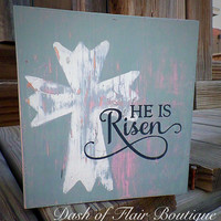 Wood Easter Sign- He Is Risen Cross Decor