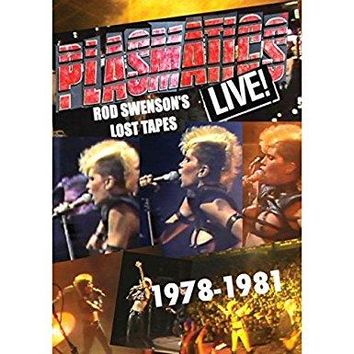 Wendy O. Williams - Plasmatics - Live! Rod Swenson's Lost Tapes 1978-81