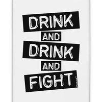 "Drink and Drink and Fight Fridge Magnet 2""x3"