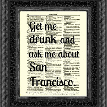 Ask Me About San Francisco Dictionary Print, Text Art, Quote Wall Decor, Wall Art, Mixed Media Arty, Typography