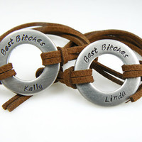 TWO Pieces Set, Best Bitches Customize it, Hand Stamped Washer Bracelet,  Custom Initial Bracelets