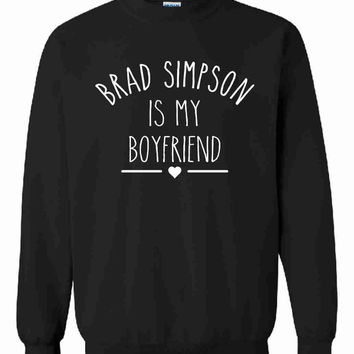 Brad Simpson Is My Boyfriend Unisex Sweatshirt Jumper