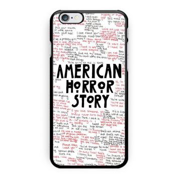 American Horror Story Quotes Supreme iPhone 6 Case