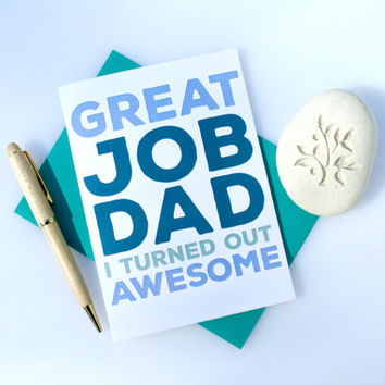 Funny Card, Father's Day Card, Funny Father's Day Card, Cute Father's Day Card, Father, Dad, Father's Day, For Dad, Father's Day, Great Job