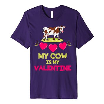 Funny Valentines Day Shirt My Cow Is My Valentine Date Gift