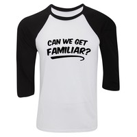 "Liam Payne / J Balvin ""Can We Get Familiar?"" Baseball Tee"