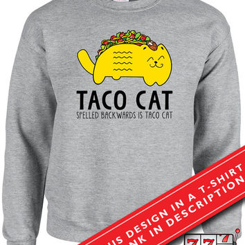 Taco Cat Sweater Gifts For Cat Lovers Cat Sweater Cinco De Mayo Tacos Gifts For Women Mexican Food Holiday Sweaters Unisex Sweatshirt MD-367