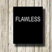 FLAWLESS Beyoncé Sound Black and White Printable Instant Download Print Poster BW041black
