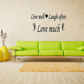 Live Well - Laugh Often - Love Much quote wall sticker decal wall art decor 4624