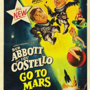 Abott And Costello Go To Mars Movie Poster