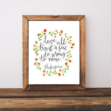 Shakespeare quote, wall art print, inspirational quote, wall art print, positive quotes, nursery decor, dorm decor, hand lettering