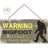 "Bigfoot Sign, Warning Bigfoot Activity In The Area, Sasquatch, Weatherproof, 5""x10"" Wall Plaque, Gift For Him, Man Cave Decor"