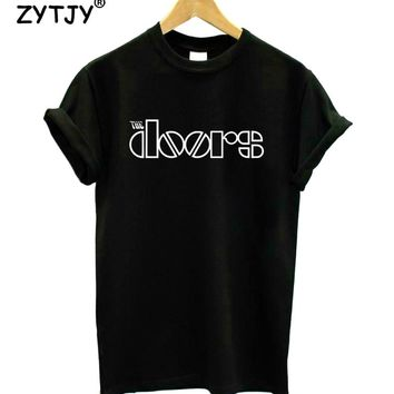 the doors Letters Print Women tshirt Casual Cotton Hipster Funny t shirt For Girl Top Tee Tumblr Drop Ship BA-227