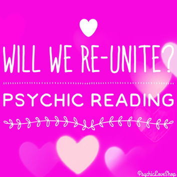Will We Re-Unite? Psychic Reading, Love Reading, Will we get back together? Reading in-depth and accurate, email or etsy convo reading