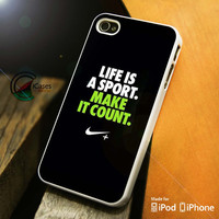 Life Is A Sport Make It Count iPhone 4 5 5c 6 Plus Case, Samsung Galaxy S3 S4 S5 Note 3 4 Case, iPod 4 5 Case, HtC One M7 M8 and Nexus Case