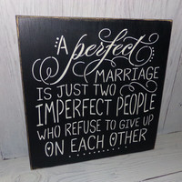 A Perfect Marriage-Wedding Sign-Marriage-Bridal Shower Gift-Wedding Gift-Painted Wood Sign-Bedroom Decor-Custom Colors