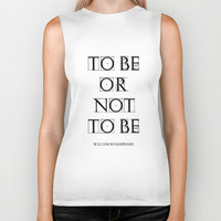 """To Be Or Not To Be"" William Shakespeare Biker Tank by White Print Design"