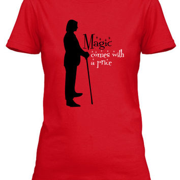 T-Shirt Rumpelstiltskin Magic Comes With A Price