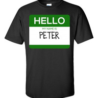 Hello My Name Is PETER v1-Unisex Tshirt