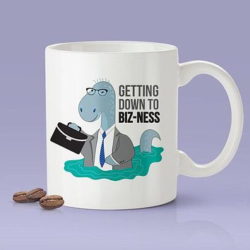 Getting Down To Biz-Ness Mug - Loch Ness Monster [Gift Idea - Makes A Fun Present]