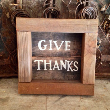 Give thanks reclaimed wood sign.