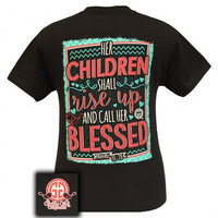 Girlie Girl Originals Her Children Shall Rise Up and Call Her Blessed Mom T-Shirt