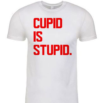 Cupid is Stupid T-Shirt - Cupid is Stupid Men's Shirt - Men's Valentine's Day Shirt - Men's Short Sleeve T-Shirt