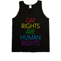 Gay Rights Are Human Rights -- Unisex Tanktop