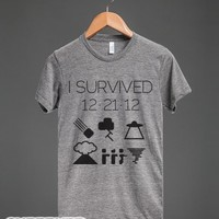 I survived 12/21/12-Unisex Athletic Grey T-Shirt