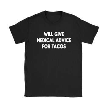 Will Give Free Medical Advice Funny Nurse T-Shirt