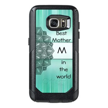 Best Mother in the world Monogram Mandala OtterBox Samsung Galaxy S7 Case