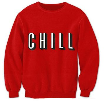 CHILL UNISEX SWEATSHIRT