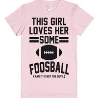 This Girl Loves Some Foosball-Female Light Pink T-Shirt